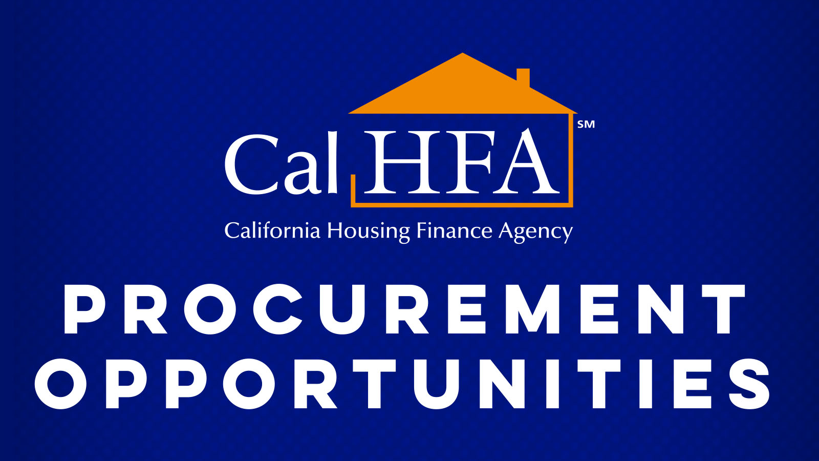 CalHFA - About Us - Procurement Opportunities