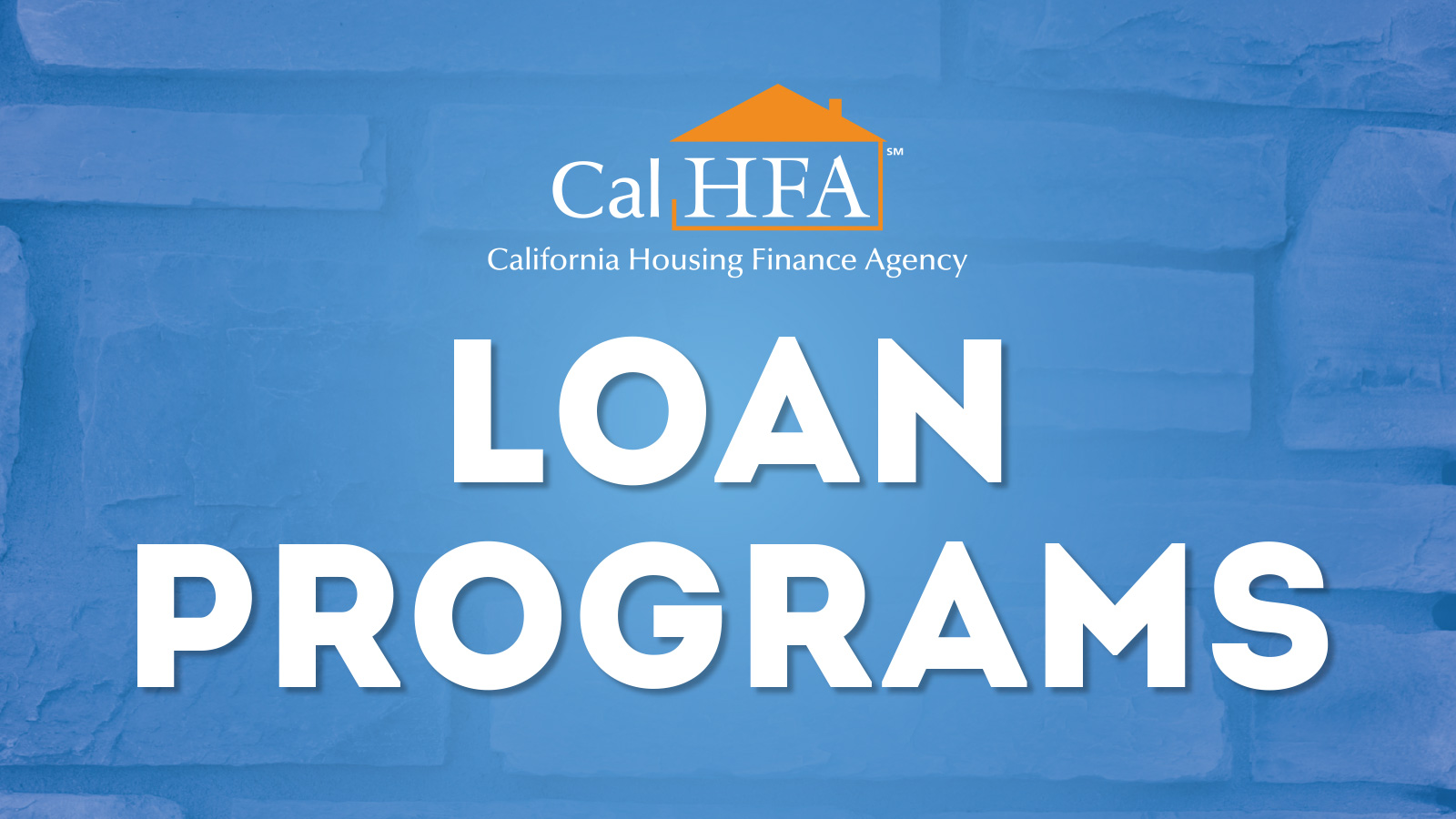 Homebuyers Loan Program | CA Housing Finance Agency