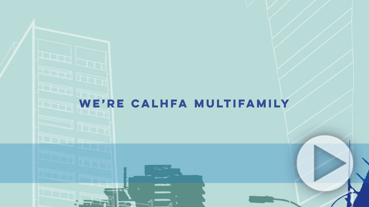 CalHFA Multifamily: A Passion for Partnerships
