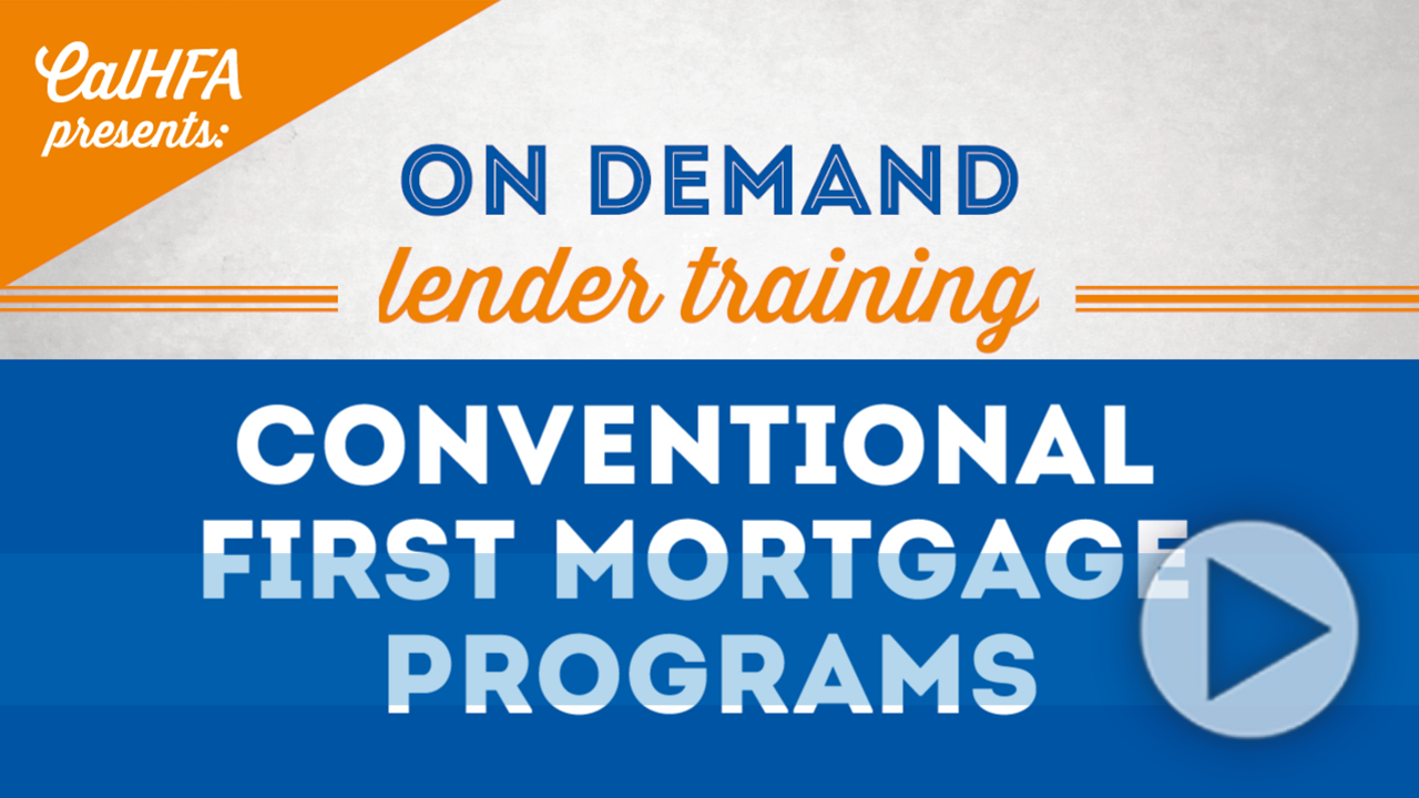 CalHFA Conventional First Mortgage Programs Video Thumbnail