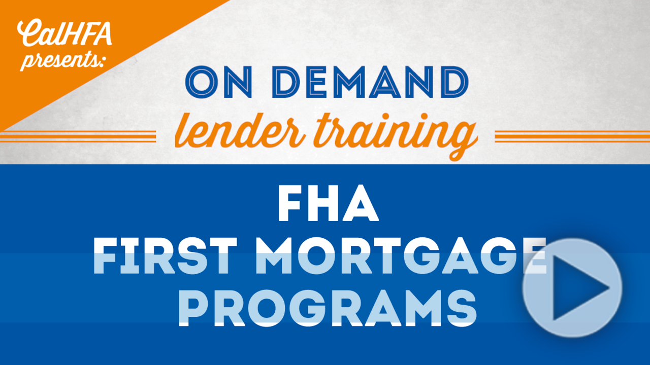 CalHFA FHA First Mortgage Programs Video Thumbnail