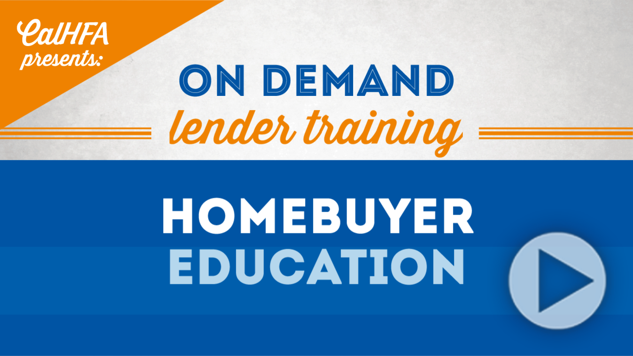 CalHFA Hombuyer Education Video Thumbnail