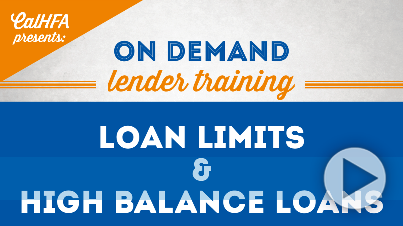 CalHFA Loan Limits and High Balanace Loans Video Thumbnail