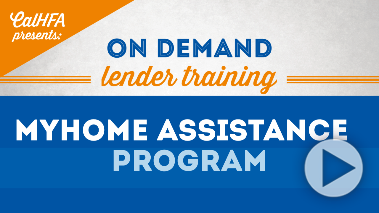CalHFA MyHome Assistance Program Video Thumbnail
