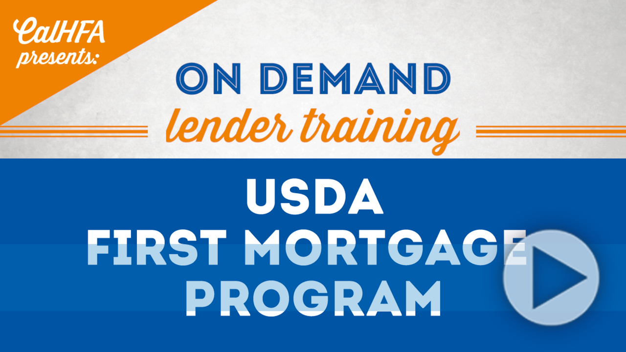 CalHFA USDA First Mortgage Program Video Thumbnail