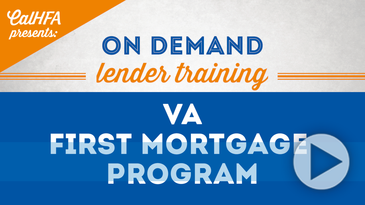 CalHFA VA First Mortgage Program Video Thumbnail